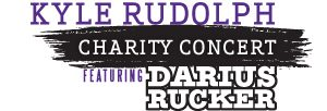 Kyle Rudolph Charity Concert featuring Darius Rucker